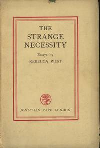 image of The Strange Necessity: Essays and Reviews by Rebecca West