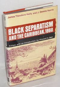 image of Black separatism and the Caribbean 1860; edited, with an introduction, by Howard H. Bell