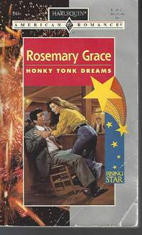 Honky Tonk Dreams (Harlequin American Romance, No 544)