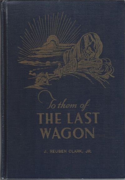 Salt Lake City: The Deseret News Press, 1947. First Edition. 41pp. Octavo Dark blue cloth with the t...