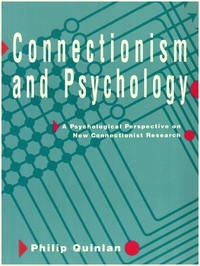 image of Connectionism and Psychology: A Psychological Perspective on New Connectionist Research