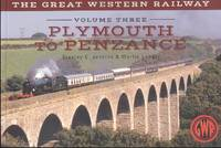 The Great Western Railway Volume Three - Plymouth To Penzance
