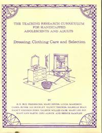 Dressing, Clothing Care and Selection