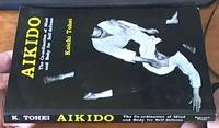 image of Aikido: the Co-ordination of Mind and Body for Self Defence