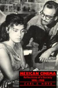 Mexican Cinema : Reflections of a Society, 1896-1980