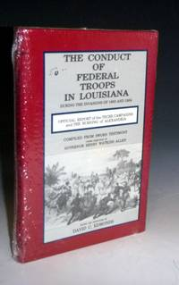 The Conduct of Federal Troops in Louisiana During the Invasions of 1863 and 1964