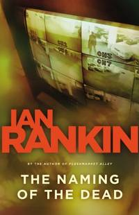 The Naming of the Dead (Detective John Rebus Novels) by  Ian Rankin - Paperback - from World of Books Ltd and Biblio.com