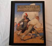 Kidnapped; Being Memoirs of the Adventures of David Balfour in the Year 1751