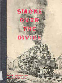 Smoke Over the Divide Union Pacific Wyoming Division