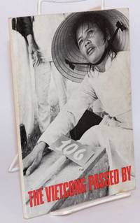 The Vietcong passed by by  M W J M Broekmeijer - 1971 - from Bolerium Books Inc., ABAA/ILAB (SKU: 139723)