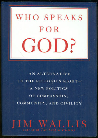 Image for WHO SPEAKS FOR GOD An Alternative to the Religious Right-A New Politics of Compassion, Community, and Civility