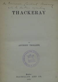 THACKERAY [inscribed by Trollope]