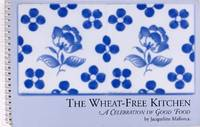 image of The Wheat-Free Kitchen: a Celebration of Good Food