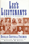 Lee's Lieutenants, a Study In Command