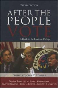 After the People Vote : A Guide to the Electoral College