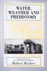 Water, Weather and Prehistory