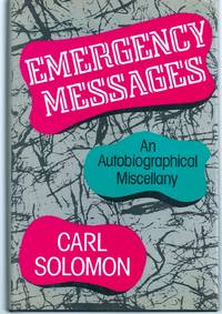 EMERGENCY MESSAGES. AN AUTOBIOGRAPHICAL MISCELLANY