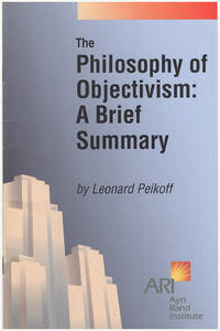 The Philosophy of Objectivism: A Brief Summary