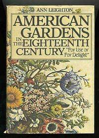 American Gardens in the Eighteenth Century