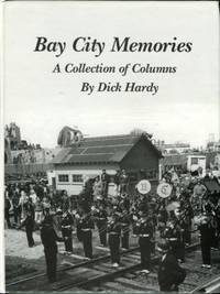 image of Bay City Memories: A Collection Of Columns