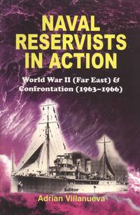 Naval Reservists in Action: World War II (Far East) & Confrontation (1963-1966)