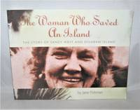 The Woman Who Saved an Island :  The Story of Sandy West and Ossabaw Island