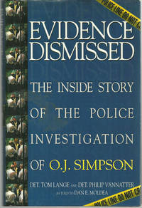 Image for EVIDENCE DISMISSED The Inside Story of the Police Investigation of O. J. Simpson