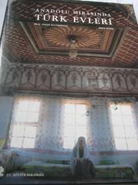 Anadolu Mimarisinde Turk Evleri
