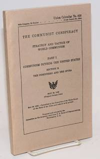 The communist conspiracy: strategy and tactics of world communism. Part 1, Communism outside the United States. Section E: The Comintern and the CPUSA
