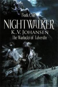 Nightwalker The Warlocks of Talverdin, Book 1