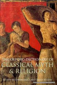 The Oxford Dictionary of Classical Myth & Religion