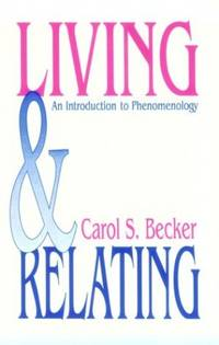 Living and Relating: An Introduction to Phenomenology