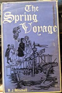 The Spring Voyage by R.J. Mitchell - 1965