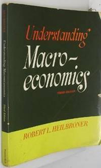 Understanding Macroeconomics by  Robert L Heilbroner - Paperback - 1970-01-01 - from Eco Sales and Biblio.com