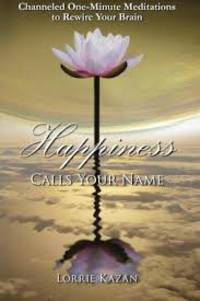 Happiness Calls Your Name