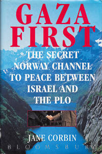 Gaza First - The secret Norway Channel to Peace Between Isreal and the PLO.