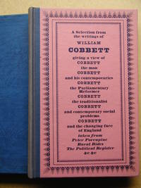 Cobbett's England: A Selection from the Writings of William Cobbett.