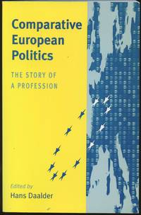 Comparitive European Politics: The Story of a Profession