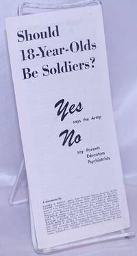 image of Should 18-Year-Olds Be Soldiers? Yes Says the Army; No says Parents, Educators, Psychiatrists