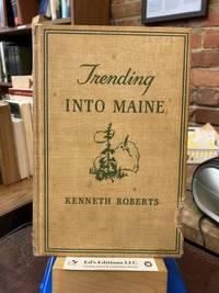 Trending Into Maine
