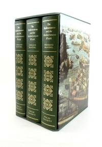 THE MEDITERRANEAN AND THE MEDITERRANEAN WORLD IN THE AGE OF PHILIP II 3 VOLUMES