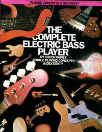 The Complete Electric Bass Player: Book 2-Playing Concepts And Dexterity (The Complete Electric...