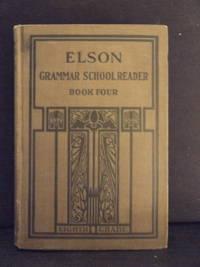 Elson Grammar School Reader, book four - eighth grade