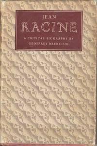 Jean Racine.  A Critical Biography
