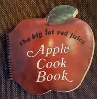 image of Big Fat Red Juicy Apple Cookbook