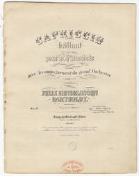 [Op. 22]. Capriccio brillant pour le Pianoforte avec Accompagnement du grand Orchestre ... Oeuv. 22 ... Pr. ... sans accomp. 1 Thlr.