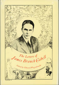 THE LETTERS OF JAMES BRANCH CABELL. Edited by Edward Wagenknecht