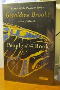 PEOPLE OF THE BOOK A Novel by Winner of the Pulitzer Prize