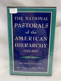 The National Pastorals of the American Hierarchy, 1792-1919