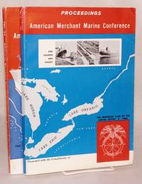 American Merchant Marine Conference Proceedings Volume 24 New Developments in Ocean Transportation [with] Volume 25 Now...A Fourth Seacoast [sequential pair]